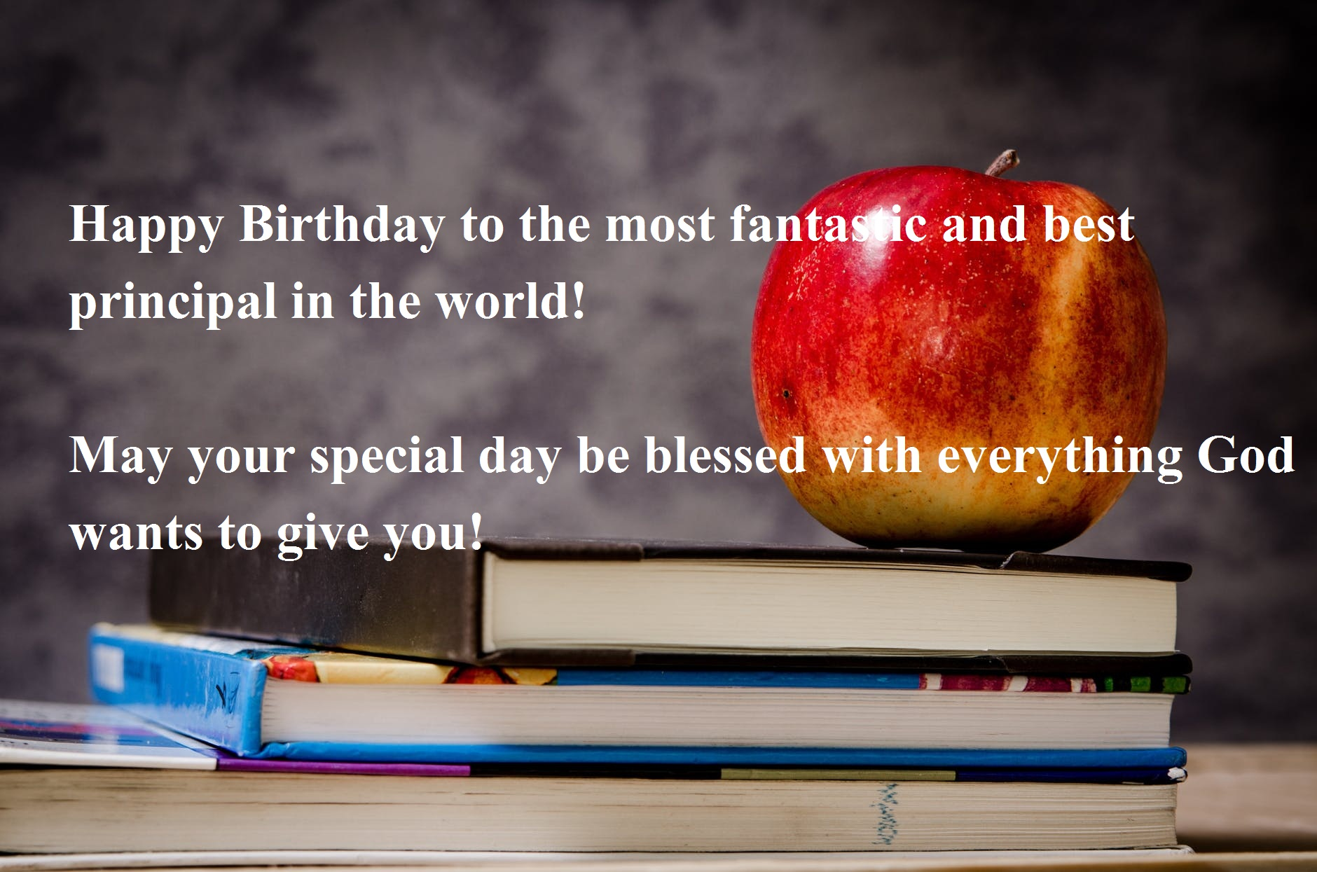 Happy Birthday Wishes for Teacher & Principal