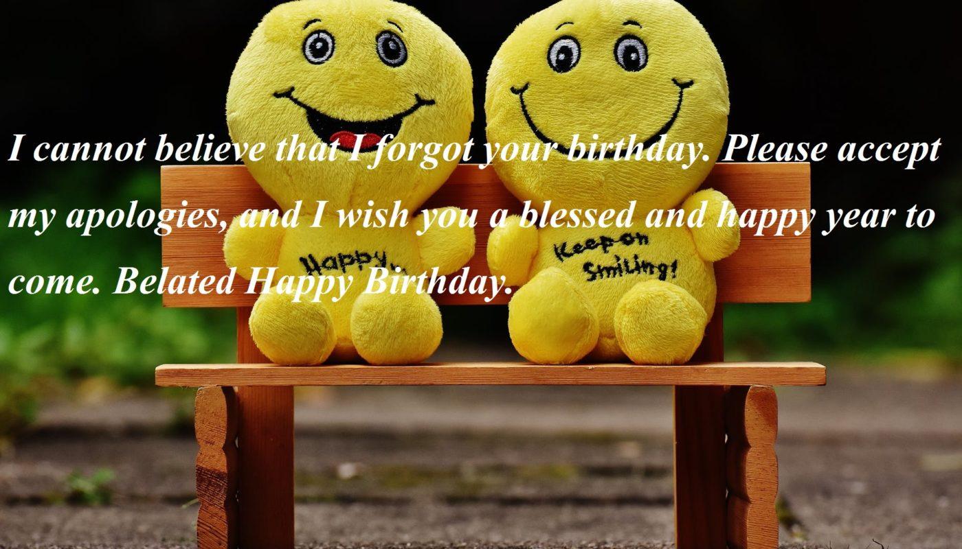 Belated Happy Birthday Wishes