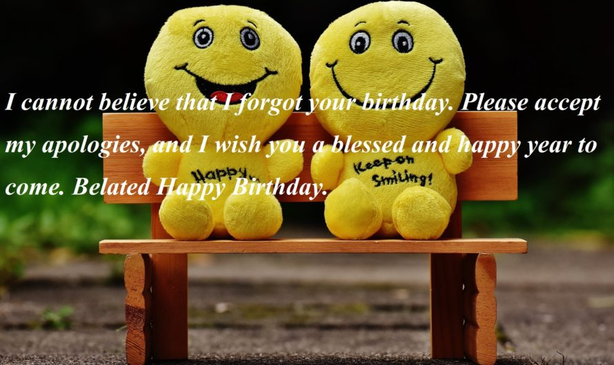Unique Belated Happy Birthday Wishes | Thank You Message for Birthday Wishes