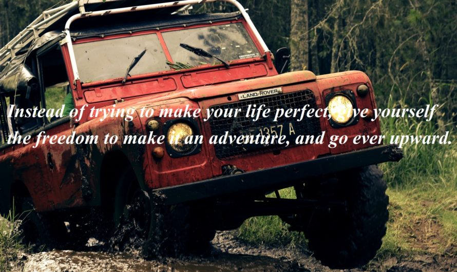 Top 100 Inspirational Adventure Quotes Motivate Yourself