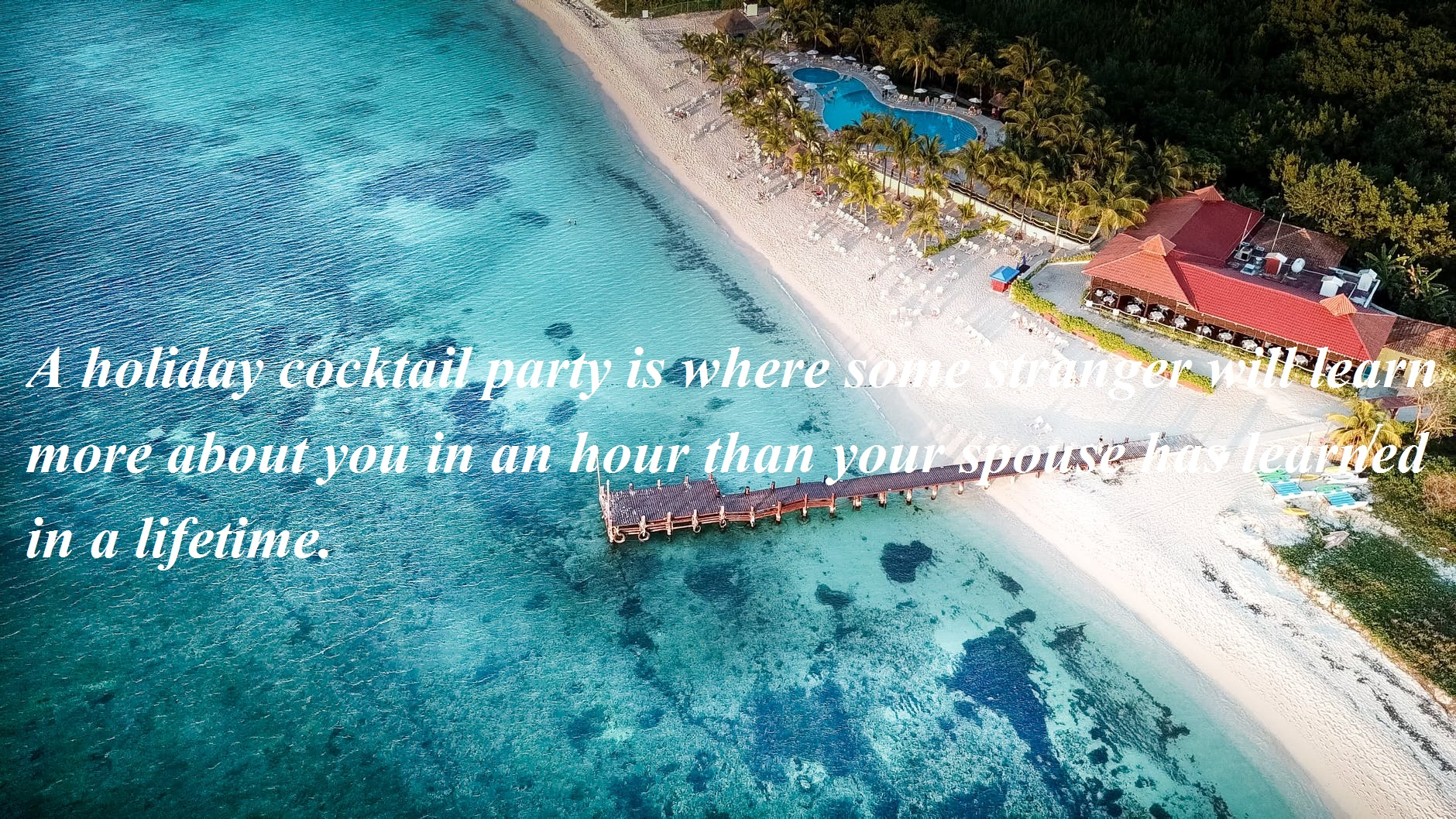 Holiday Quotes Sayings